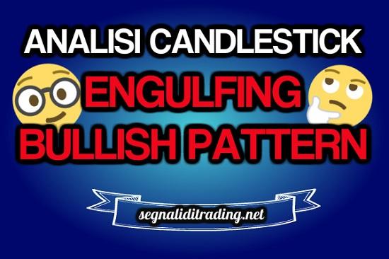 Engulfing Bullish Pattern di inversione