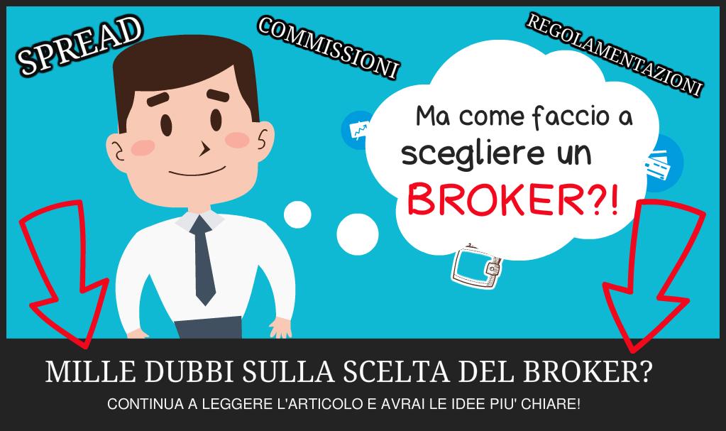 come scegliere il broker