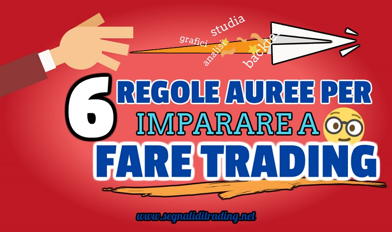 Fare Trading online: 6 regole auree