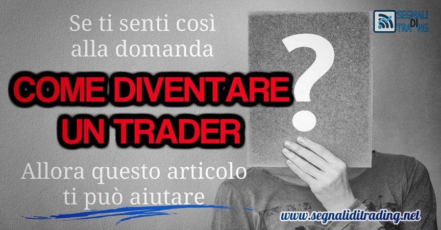 Diventare trader: Ecco i 3 Ostacoli da affrontare
