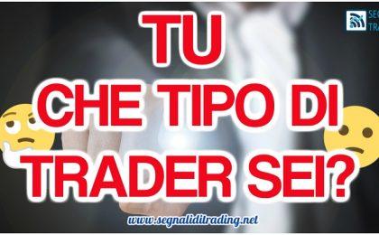 che tipo di trader sei