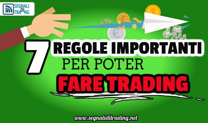 Fare Trading con 7 Semplici Regole