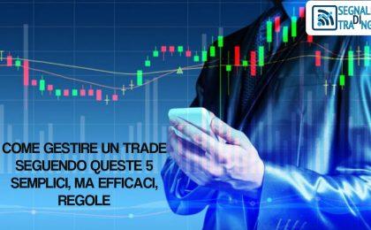 come gestire un trade
