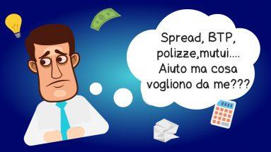 Spread, BTP, polizze e mutui