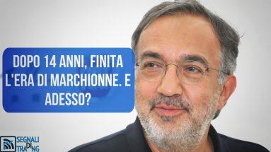 Addio anticipato di Sergio Marchionne alla Fiat