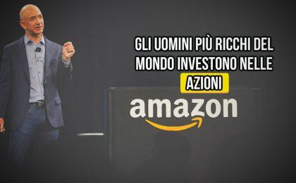 gli uomini più ricchi del mondo investono in azioni