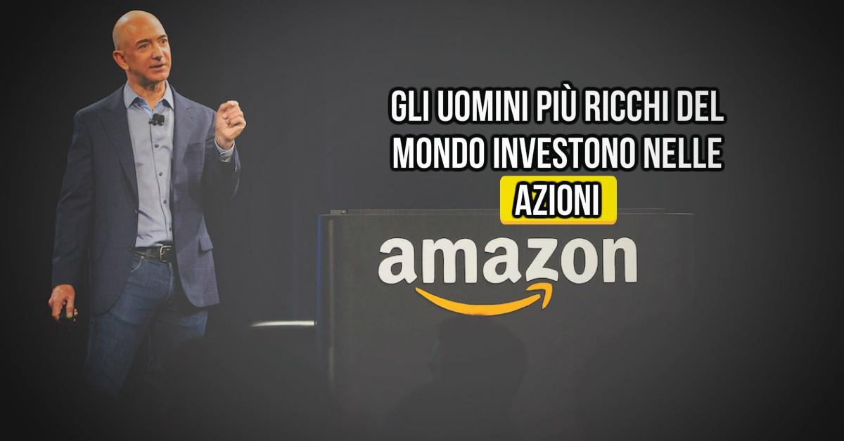 Gli uomini più ricchi del mondo investono nel mercato azionario